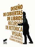 diseño de cubiertas de libros (ebook)-eduardo herrera fernandez-leire fernandez-9788490779361