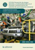 prevención de riesgos laborales y mediambientales en el montaje y mantenimiento de sistemas de automatización industrial. elem0311 (ebook)-vicente garcia segura-9788491983361