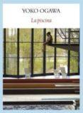 LA PISCINA - 9788493985561 - YOKO OGAWA