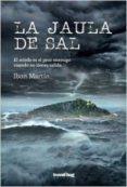 LA JAULA DE SAL - 9788494629761 - IBON MARTIN