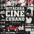 BITÁCORA DE CINE CUBANO. TOMO III - 9788494835261 - VV.AA.