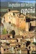 LOS PUEBLOS MAS BELLOS DE ESPAÑA - 9788495088161 - VICTOR GARCIA MORENO