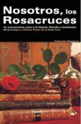 NOSOTROS LOS ROSACRUCES (EBOOK) - 9788495285461 - VV.AA.