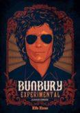 BUNBURY EXPERIMENTAL - 9788495749161 - JUAN JOSE ORDAS FERNANDEZ