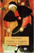 HISTORIA I TRAGEDIA: A PROPOSIT DELS CATALANS JUEUS - 9788495916761 - ALBERT MESTRES