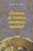 LECCIONES DE HISTORIA ECONOMICA MUNDIAL - 9788496062061 - FRANCISCO SIMON SEGURA