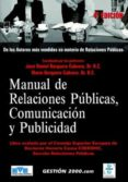 MANUAL DE RELACIONES PUBLICAS, COMUNICACION Y PUBLICIDAD (4ª ED.) - 9788496426061 - JOSE DANIEL BARQUERO CABRERO