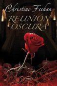 REUNION OSCURA - 9788496711761 - CHRISTINE FEEHAN