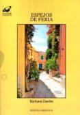ESPEJOS DE FERIA - 9788496862661 - BARBARA DARDER