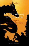 LOS CABALLEROS DE ESMERALDA (T II): LOS DRAGONES DEL EMPERADOR NEGRO - 9788497774161 - ANNE ROBILLARD