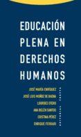 EDUCACION PLENA EN DERECHOS HUMANOS - 9788498794861 - VV.AA.