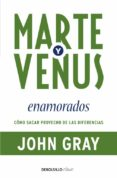MARTE Y VENUS ENAMORADOS - 9788499083261 - JOHN GRAY
