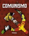 COMUNISMO - 9788499281261 - MARCELLO FLORES