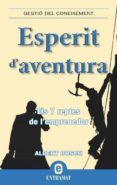 esperit d'aventura (ebook)-albert bosch riera-9788499440361