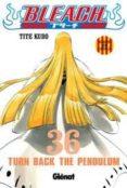 BLEACH 36 (CATALA) - 9788499472461 - TITE KUBO