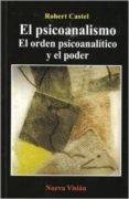 el psicoanalismo-robert castel-9789506026561