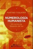 NUMEROLOGIA HUMANISTA - 9789507540561 - MARTINE COQUATRIX