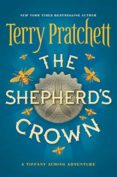 THE SHEPHERD S CROWN (TIFFANY ACHING 05 - DISCWORLD NOVELS 41) - 9780062429971 - TERRY PRATCHETT