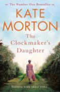 the clockmaker s daughter-kate morton-9781447200871