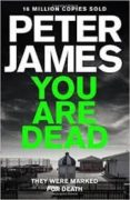 YOU ARE DEAD (ROY GRACE  11) - 9781447287971 - PETER JAMES