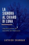 LA SIGNORA AL CHIARO DI LUNA (EBOOK) - 9781547511471