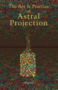 the art and practice of astral projection (ebook)-9781609257071