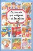 DICCIONARIO POR IMAGENES DE LOS OFICIOS - 9782215065371 - EMILIE BEAUMONT