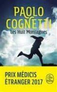 LES HUIT MONTAGNES PRIX MEDICIS ETRANGER 2017 /BOOSTER - 9782253073871 - PAOLO COGNETTI