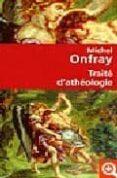 TRAITE D ATHEOLOGIE - 9782253115571 - MICHEL ONFRAY