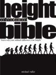 Descargar libros electrónicos de epub gratis para tabletas Android HEIGHT ENHANCEMENT BIBLE de MICHAEL RULLES en español ePub 9783966105071