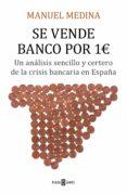 se vende banco por un euro (ebook)-manuel medina-9788401020971
