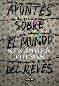 apuntes sobre el mundo del revés. una guía no oficial de stranger things (ebook)-walter dresel-9788403518971
