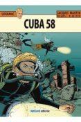 LEFRANC 25: CUBA 58 - 9788415773771 - JACQUES MARTIN