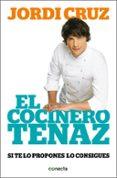 EL COCINERO TENAZ - 9788416029471 - JORDI CRUZ MAS