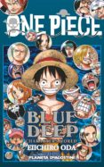 ONE PIECE GUIA Nº 5:BLUE DEEP - 9788416090471 - EIICHIRO ODA