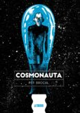 COSMONAUTA - 9788416251971 - PEP BROCAL