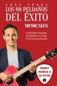 LOS 88 PELDAÑOS DEL ÉXITO (MUSICALES) - 9788416253371 - ANXO PEREZ