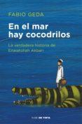 en el mar hay cocodrilos (ebook)-fabio geda-9788416588671