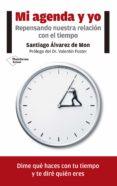 MI AGENDA Y YO - 9788416820771 - SANTIAGO ALVAREZ DE MON
