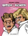 ORTEGA Y PACHECO DELUXE (VOL. 1) - 9788416880171 - PEDRO VERA