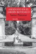 ASESINATO EN EL JARDÍN BOTÁNICO (EBOOK) - 9788416964871 - SANTO PIAZZESE