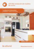 INSTALACIÓN DE MUEBLES DE COCINA. MAMR0408 (EBOOK) - 9788417343071 - ALFONSO RONCAL LOS ARCOS