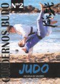 JUDO, ESCUELA DE VALORES: CUADERNOS BUDO Nº 2 (2 VOL.) - 9788420305271 - CARLOS GUTIERREZ GARCIA