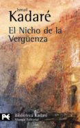 EL NICHO DE LA VERGÜENZA - 9788420672571 - ISMAIL KADARE