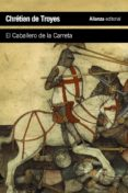 EL CABALLERO DE LA CARRETA - 9788420678771 - CHRETIEN DE TROYES