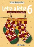 CALIGRAFÍA LETRA A LETRA CUADRÍCULA 6 - 9788421639771 - VV.AA.