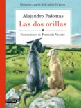 LAS DOS ORILLAS - 9788423351671 - ALEJANDRO PALOMAS