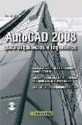 AUTOCAD 2008 PARA ARQUITECTOS E INGENIEROS (INCLUYE CD-ROM) - 9788426714671 - DETLEF RIDDER