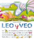 LEO Y VEO: LOS DRAGONES - 9788430596171 - VV.AA.