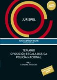 temario oposicion escala basica policia nacional (vol. i): ciencias juridicas (6ª ed)-9788430975471